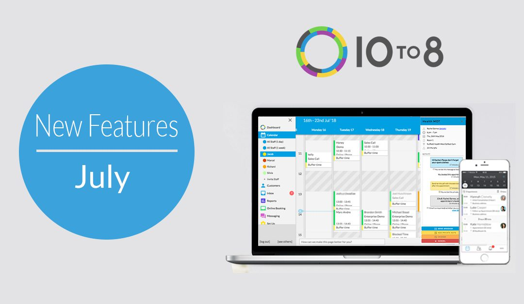 New Features In July | 10to8 Scheduling Software