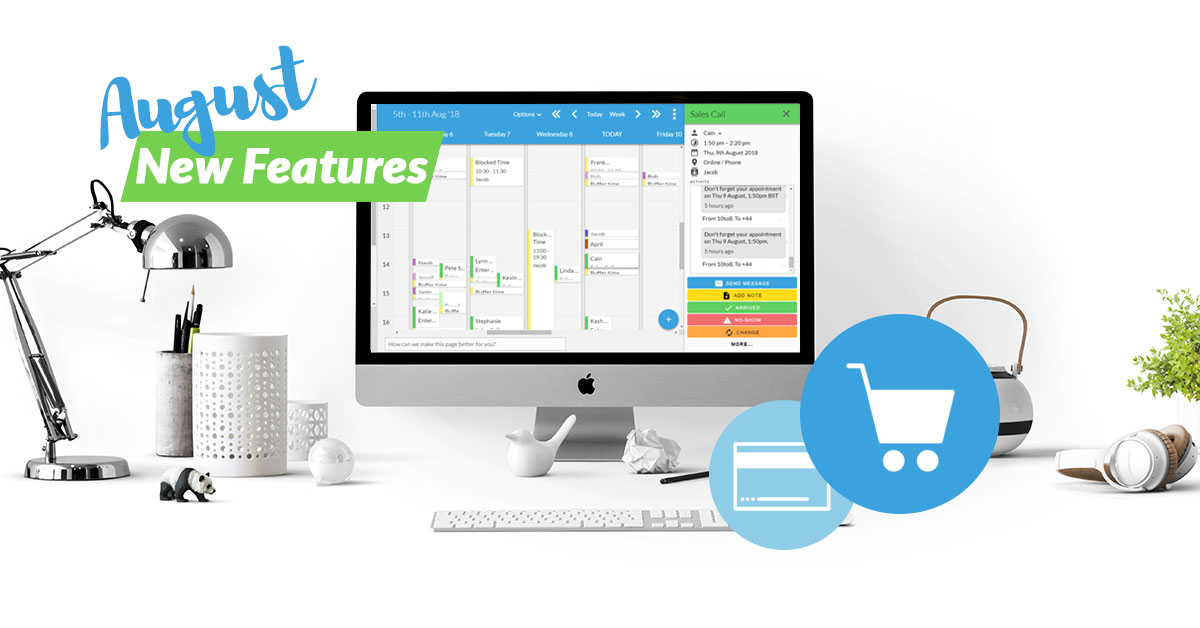 10to8 appointment scheduling software new features in August