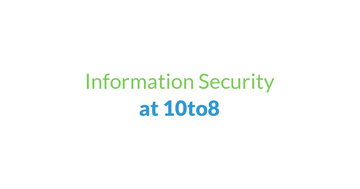 Information Security at 10to8 appointment scheduling software