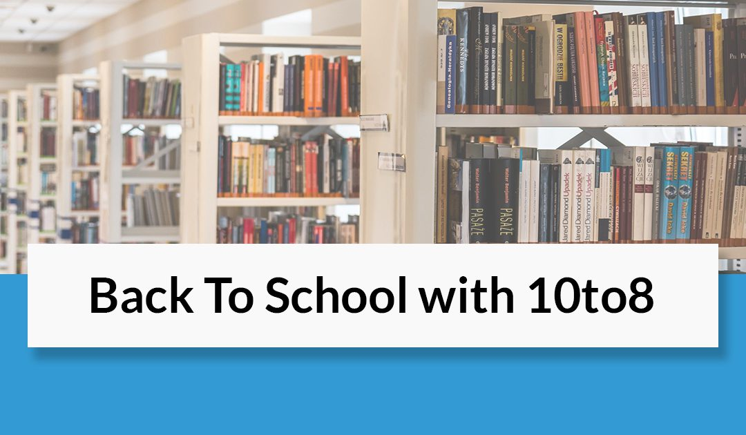 Back To School With 10to8 | Webinar