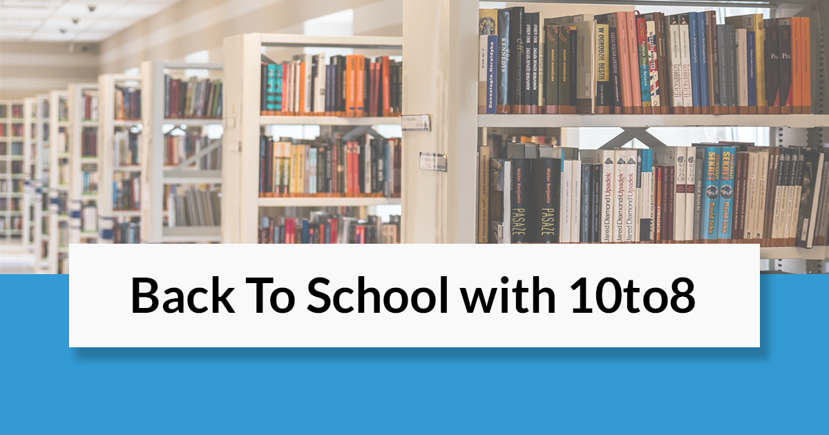 back to school with 10to8 new features webinar