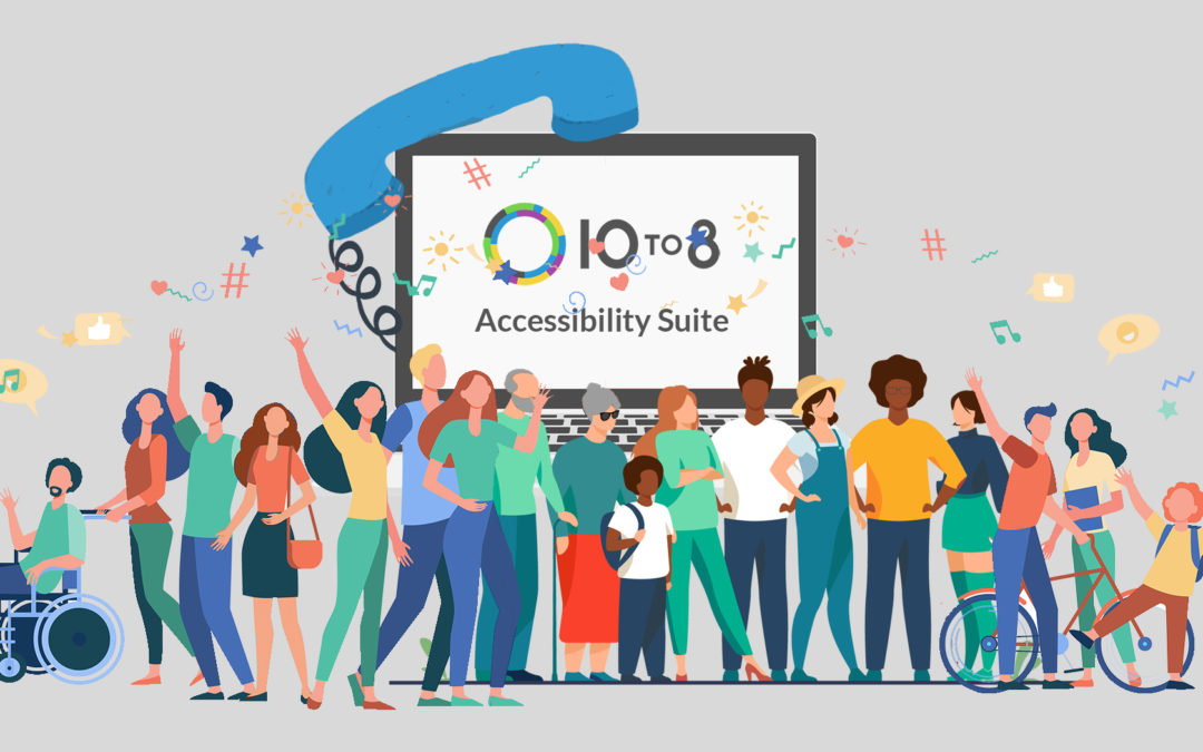 Introducing the 10to8 Accessibility Suite | New Features Q2 2021
